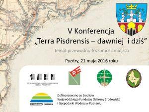 Zapraszamy na konferencję Terra Pisdrensis dawniej i dziś w Pyzdrach 2016 1