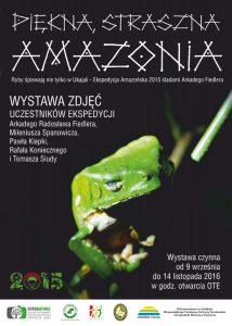 Zapraszamy na wystawę Piękna straszna Amazonia 2016 1