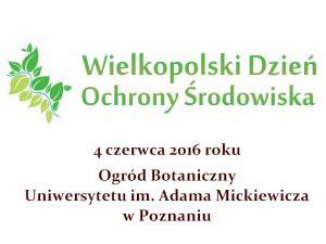 Zaproszenie - Wielkopolski Dzień Ochrony Środowiska 2017
