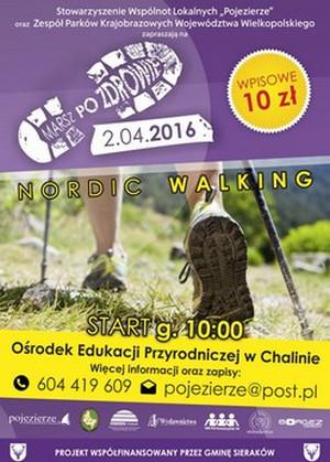 """Rajd Nordic Walking """"Marsz po zdrowie"""" w Chalinie (2.04.2016)"""