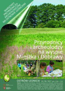 Przyrodnicy i archeolodzy na wyspie Mieszka i Dobrawy 2017 - plakat